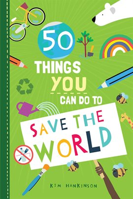 This is a book cover image for 50 Things You Can Do To Save the World.