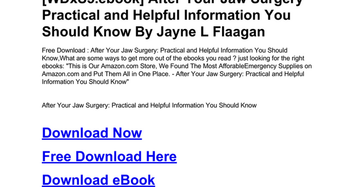 after-your-jaw-surgery-practical-and-helpful-information-you-should ...