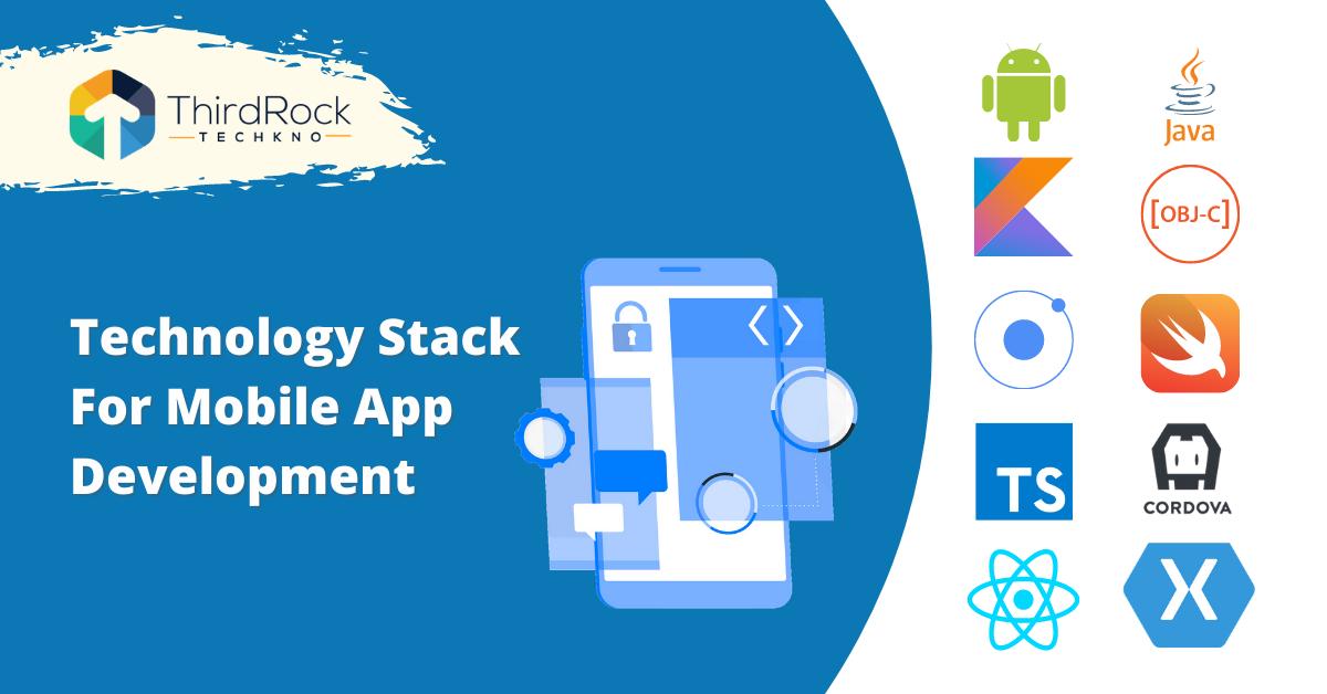 Technology stack for mobile app development