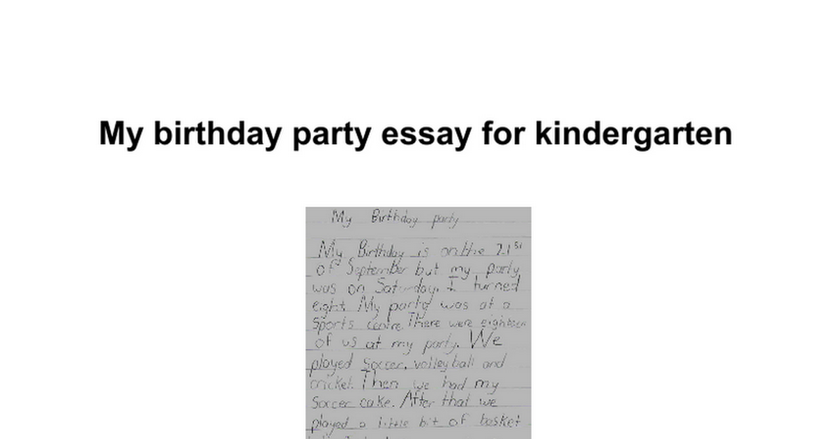my birthday party essay for kindergarten google docs