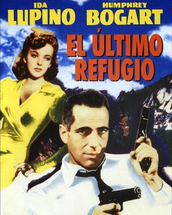 El último refugio (1941, Raoul Walsh)