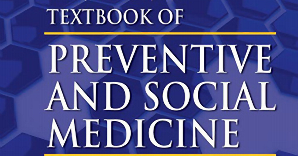 Mahajan and gupta textbook of preventive and social medicine 4th mahajan and gupta textbook of preventive and social medicine 4th edition pdf google drive fandeluxe Choice Image