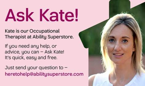 Ask Kate, our mobility aids occupational therapist for advice