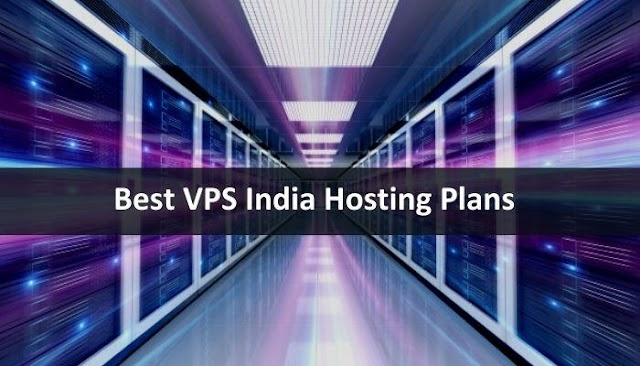 How To Choose the Best VPS India Hosting Plans