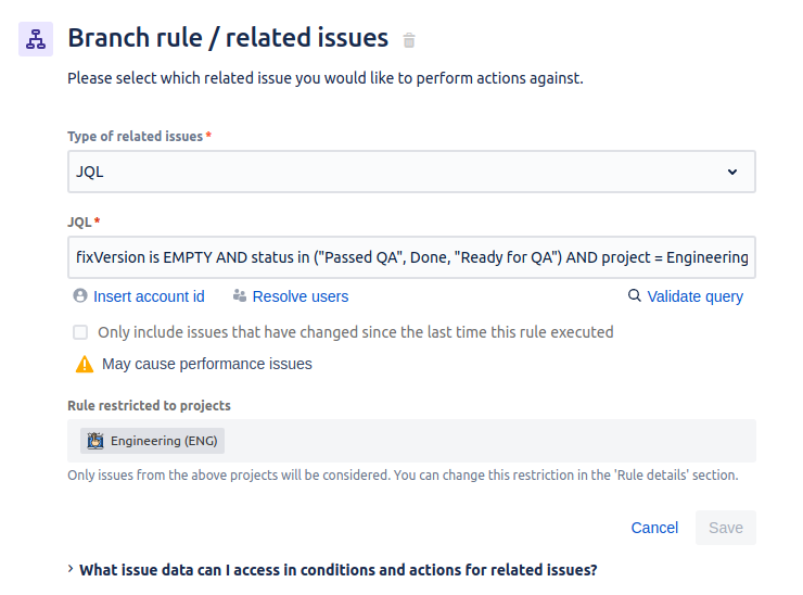 """Jira's automation interface for """"branch rule/related issues"""" with the JQL shared in the prior paragraph"""