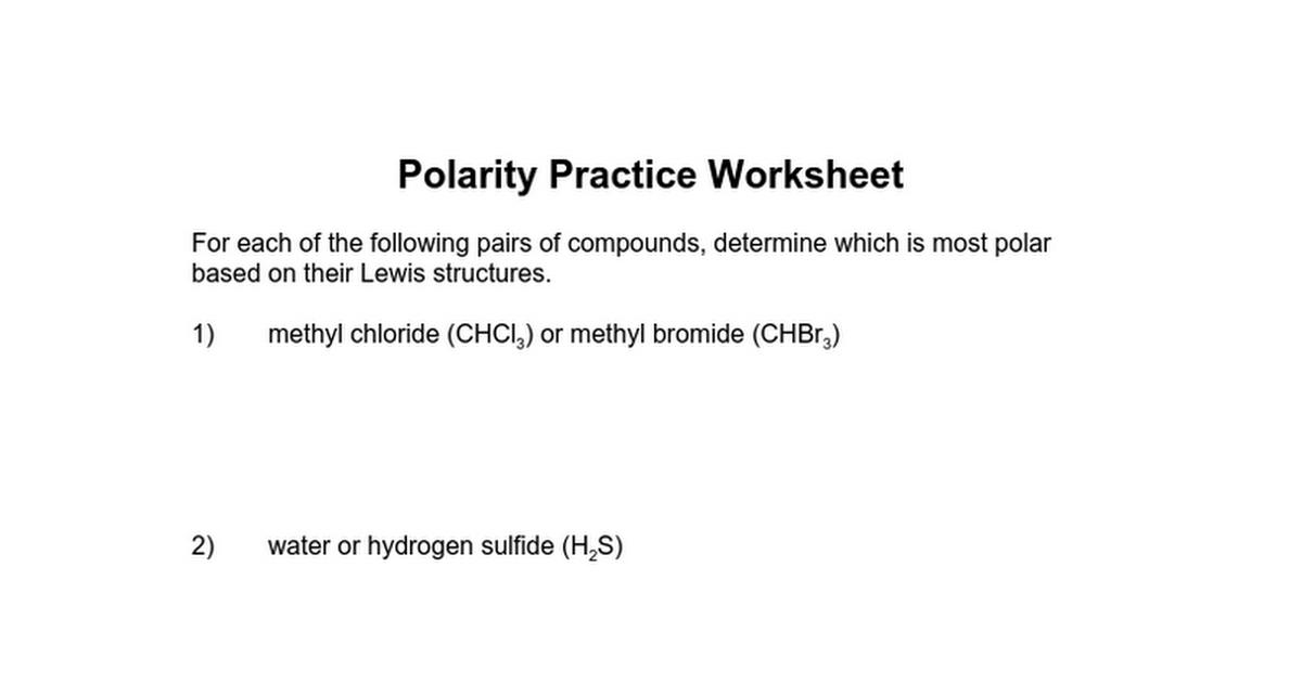07 practice worksheet 2 on polarities of moleculesdoc Google Docs – Lewis Structures Practice Worksheet