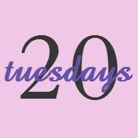 20 Tuesdays