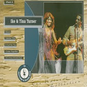 The Natural Collection: Ike and Tina Turner, Pt. 1