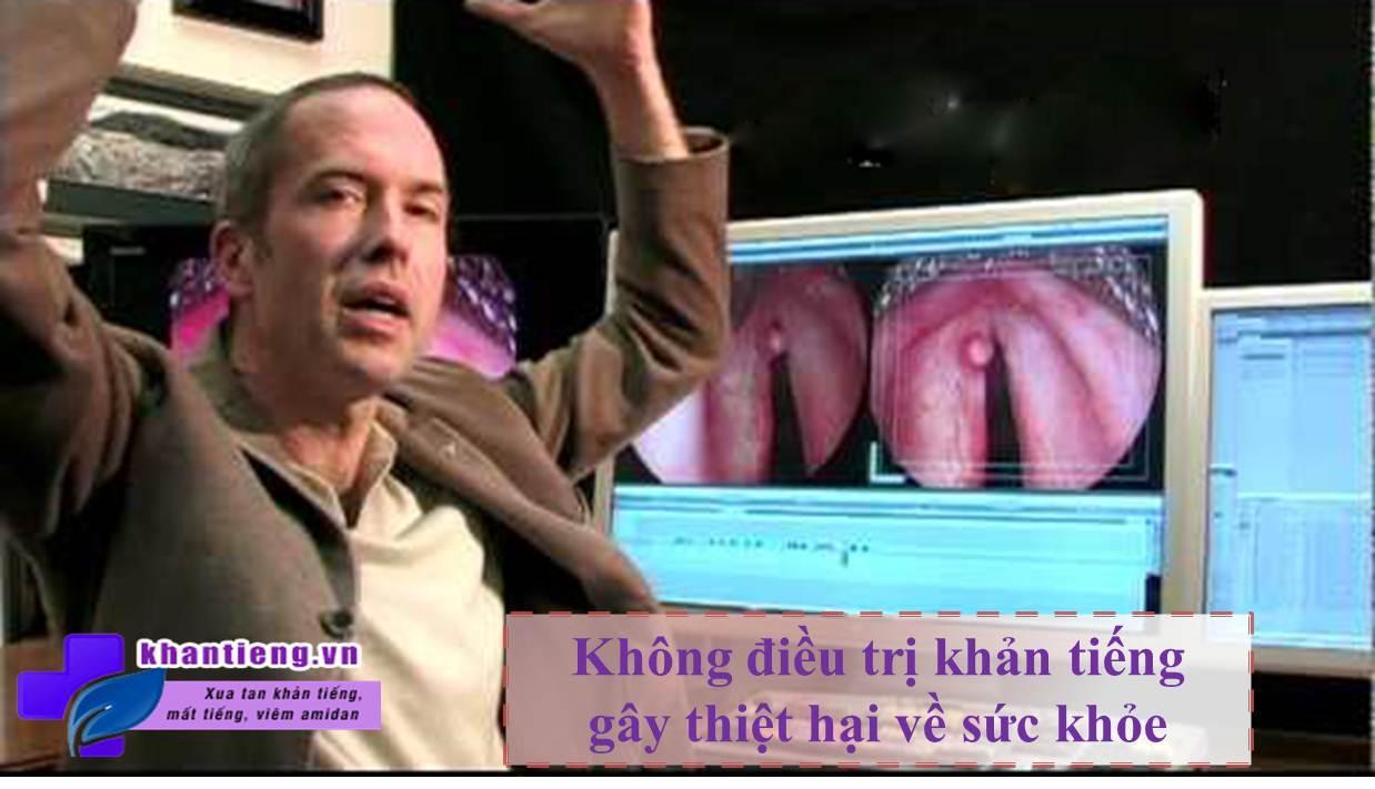 Không điều trị khản tiếng, gây thiệt hại về sức khỏe