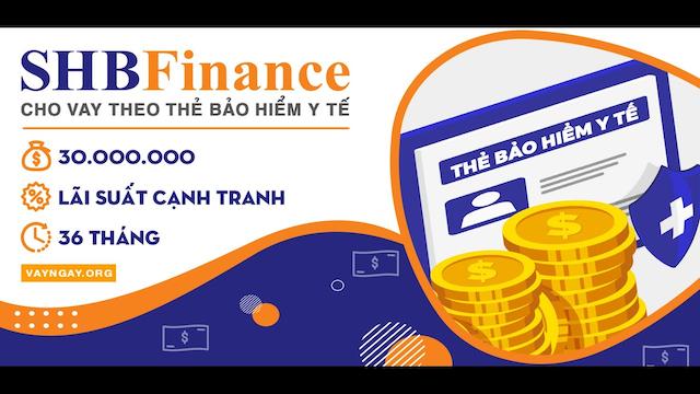 Nên vay tiền mặt bằng thẻ bảo hiểm y tế tại SHB Finance