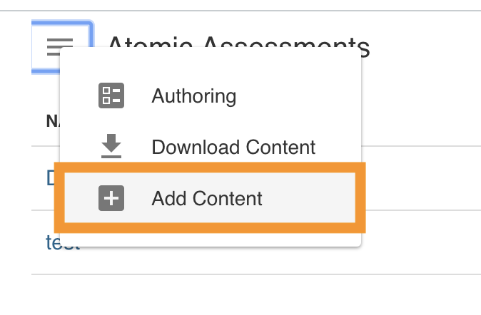 Add content button highlighted in the Atomic Assessments drop down menu