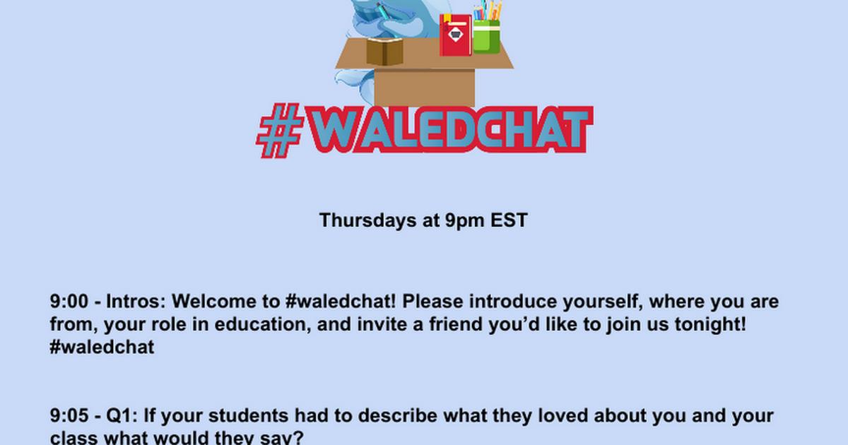 12/6/18 #waledchat - Google Docs