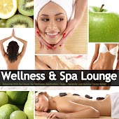 Wellness & Spa Lounge (Relaxing Chill Out Music for Wellness, Meditation, Yoga, Serenity and Natural Stress Relief)