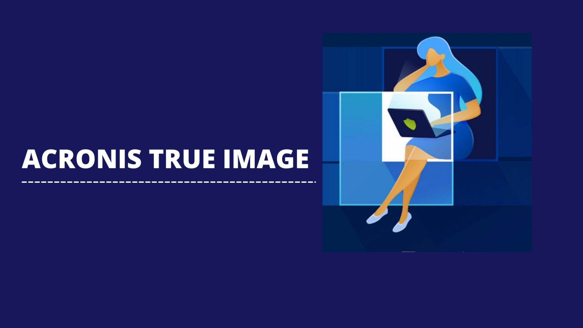 Acronis True Image - Backup software