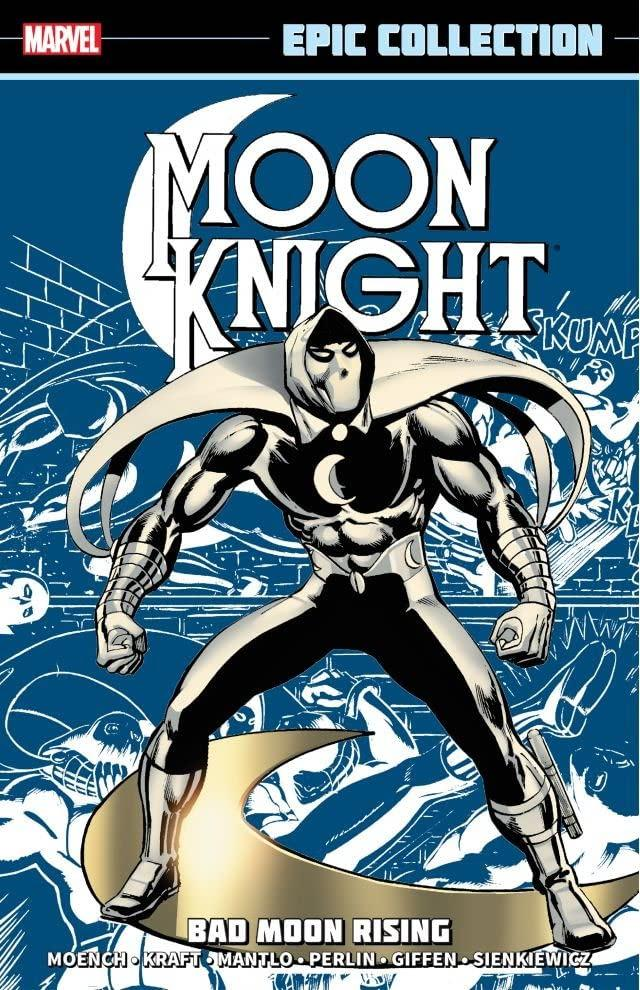 Moon Knight Epic Collection: Bad Moon Rising