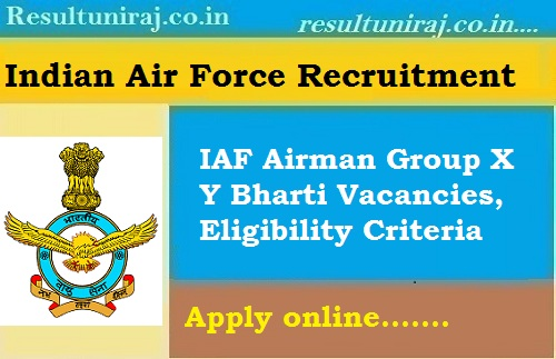 Indian Air Force X Y Group Recruitment 2019