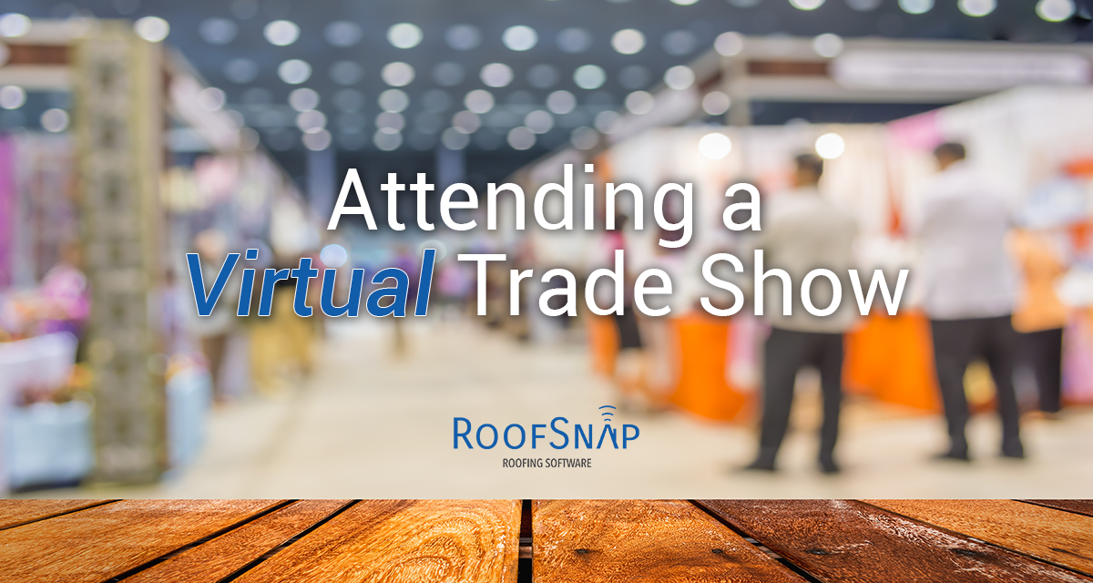Attending a Virtual Roofing Trade Show