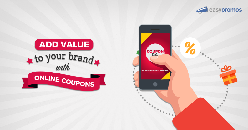 Add Value to Your Brand with Online Coupons