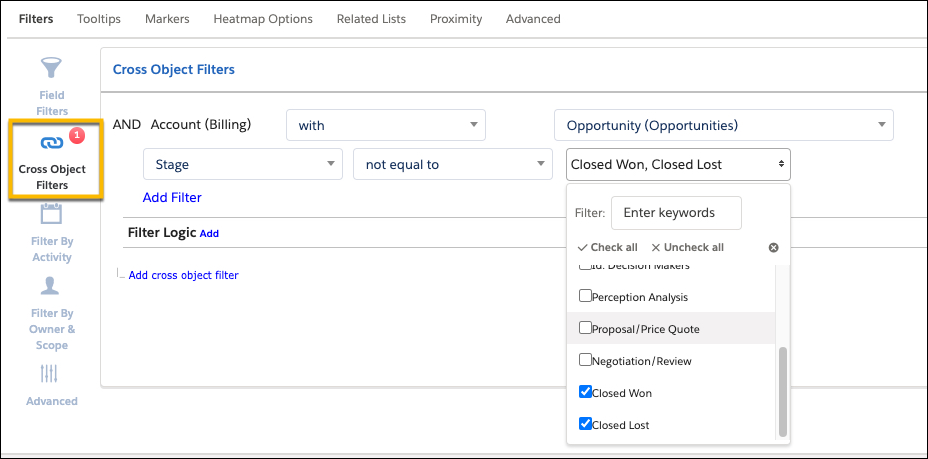 The Cross Object Filters option is highlighted. The Cross Object Filters AND statement is showing Account (Billing) with Opportunity (Opportunities). Stage not equal to Closed Won, Close Lost is displayed.