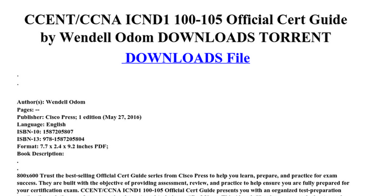 Ccentccna icnd1 100 105 official cert guide by wendell odom ccentccna icnd1 100 105 official cert guide by wendell odom downloads torrent google docs fandeluxe Choice Image