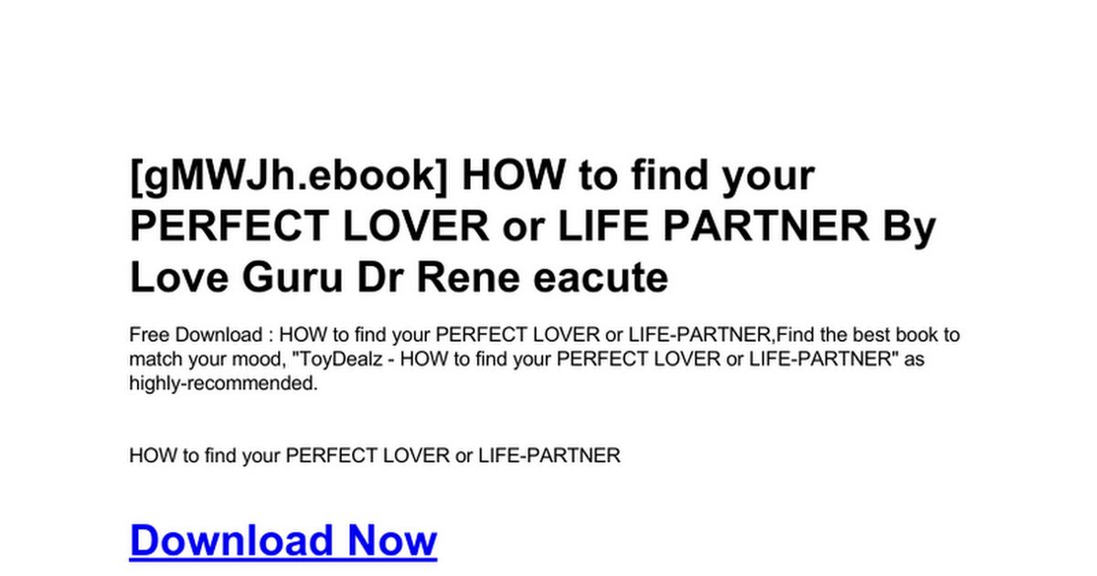 how-to-find-your-perfect-lover-or-life-partner doc - Google Drive