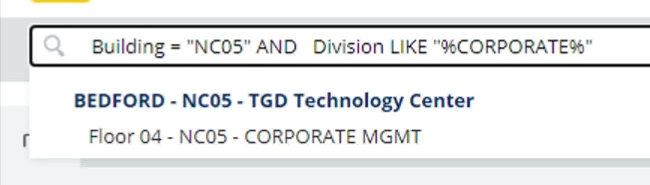 """Machine generated alternative text: r  Q  Building - """"NC05"""" AND Division LIKE  BEDFORD - NC05 - TGD Technology center  Floor 04 - NC05 - CORPORATE MGMT"""
