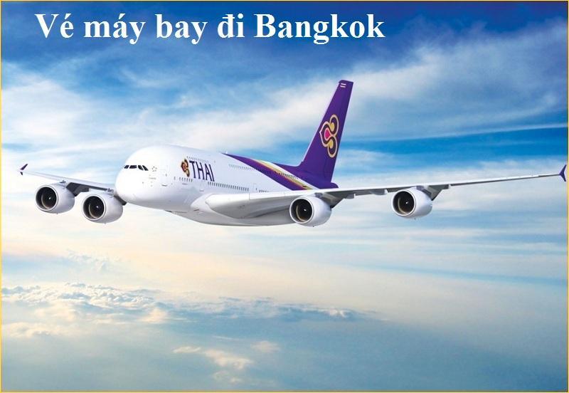 Săn vé máy bay đi Bangkok thật sớm cho kế hoạch bay