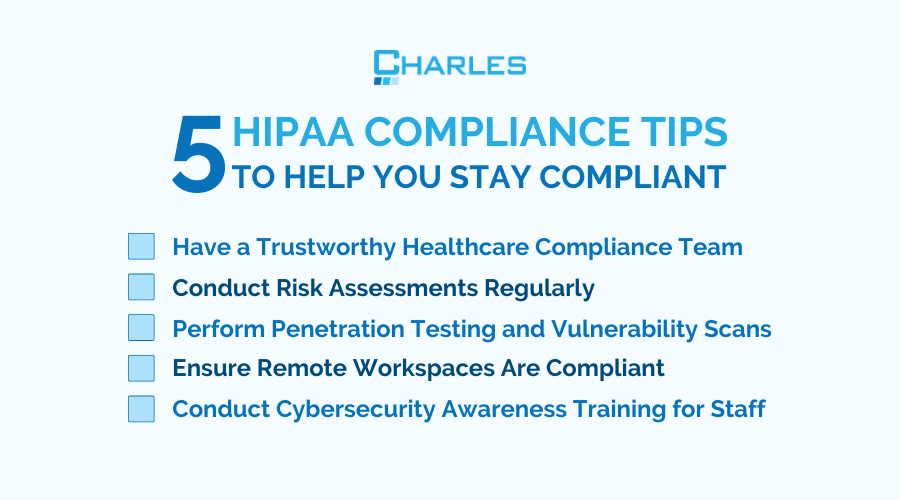 5 HIPAA Compliance Tips to Help You Stay Compliant