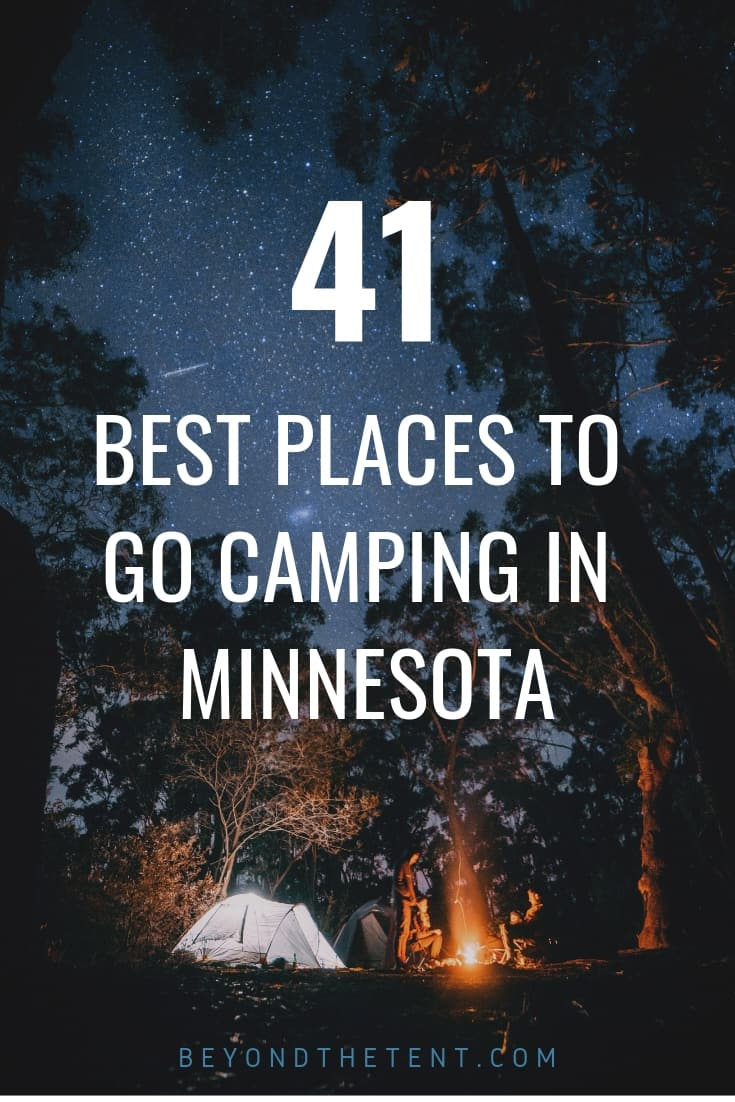 41 Of The Best Places To Go Camping In Minnesota - Beyond