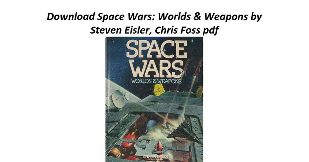 Space Wars Worlds Weapons