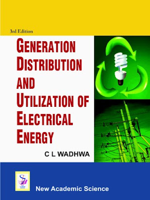 D547 Book Download Ebook Generation Distribution And Utilization Of Electrical Energy By C L Wadhwa