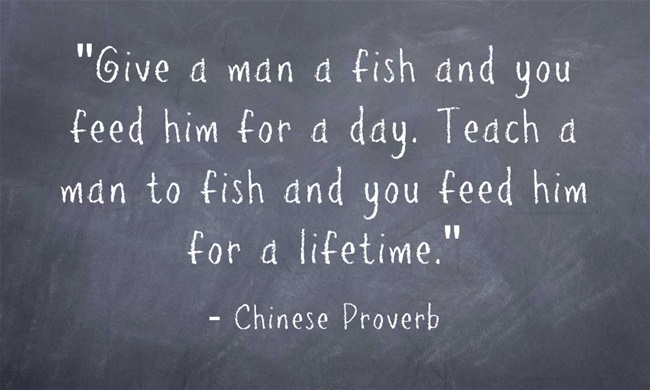 give-a-man-a-fish-and.jpg