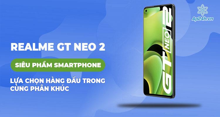Realme GT Neo 2 sẽ ra mắt tại Ấn Độ vào ngày 13 tháng 10