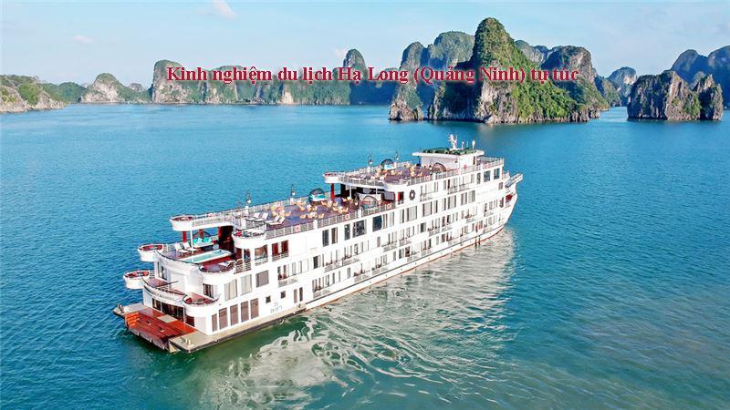 Kinh nghiệm du lịch Hạ Long ( Quảng Ninh) tự túc