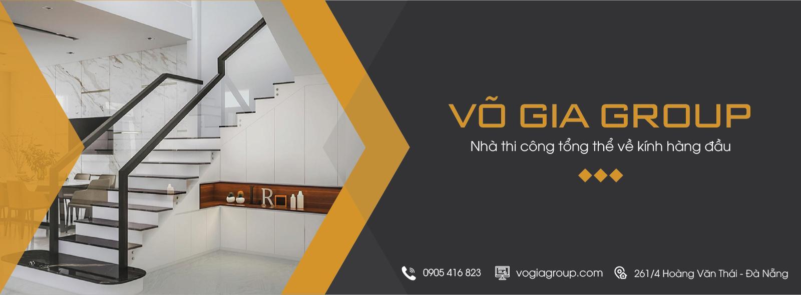 Võ Gia Group - Đơn vị cung cấp, thi công kính cường lực uy tín hàng đầu Việt Nam