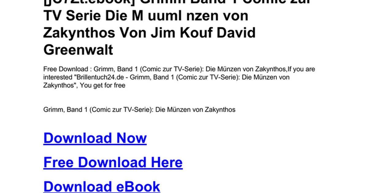 Grimm Band 1 Comic Zur Tv Serie Die M Uuml Nzen Von Zakynthosdoc