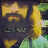 Thick as Mud