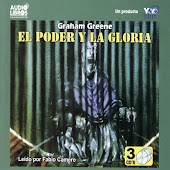 El Poder Y La Gloria (Abridged)