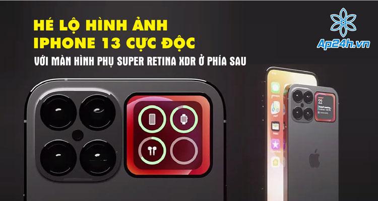 Concept iPhone 13 với màn hình phụ ở phía sau