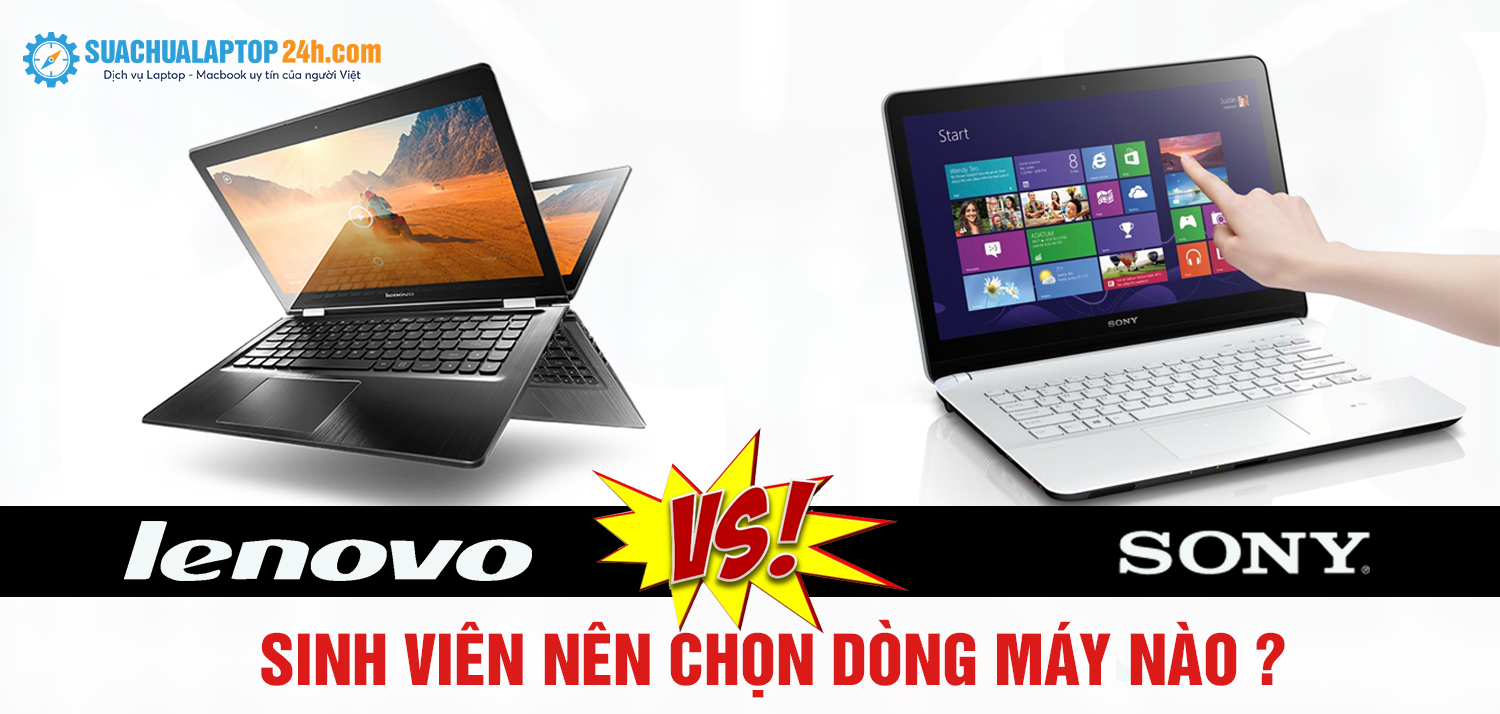 so-sanh-laptop-lenovo-voi-laptop-sony-1