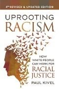 Uprooting Racism: How White People Can Work for Racial Justice Cover Image