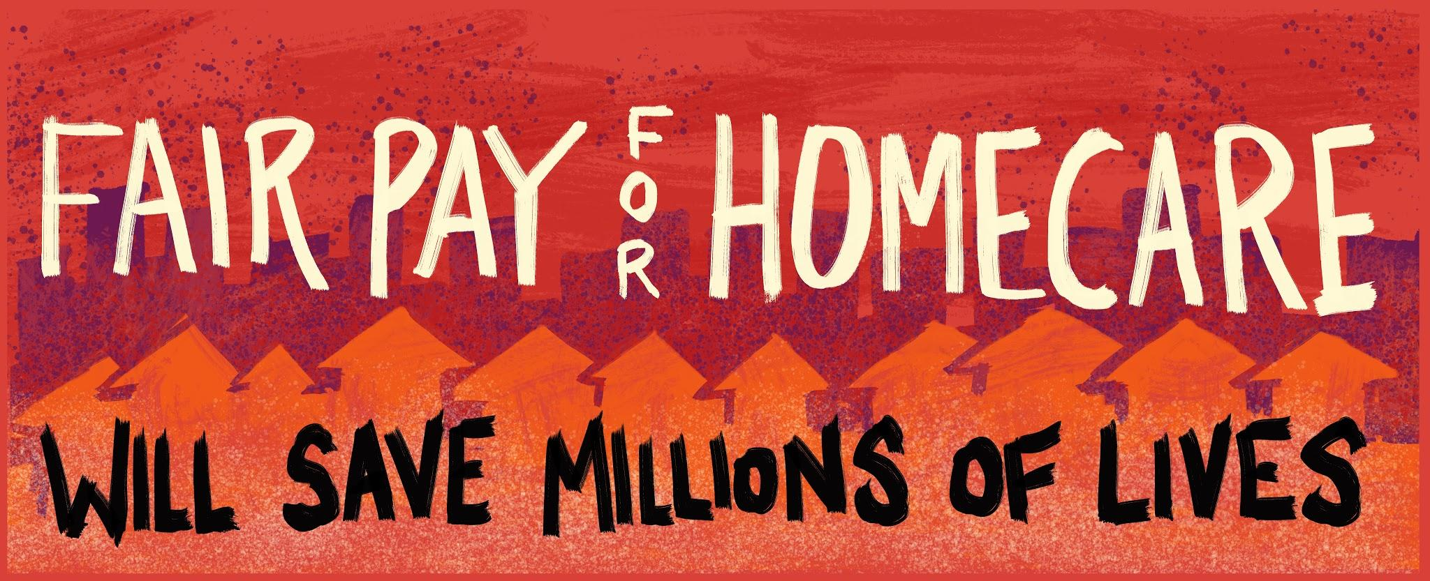 Red banner with text: Fair Pay for Home Care Will Save Millions of Lives