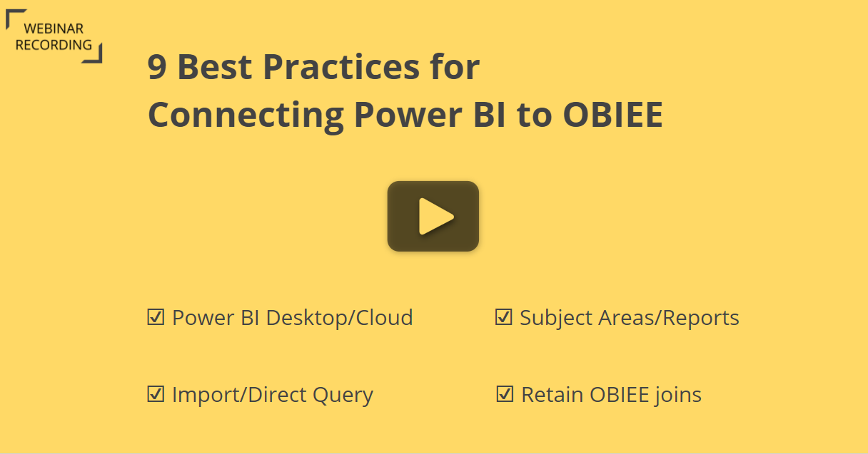 Best Practices Connecting Power BI to OBIEE and OAC