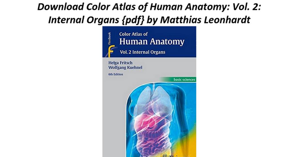 Color Atlas Of Human Anatomy Vol 2 Internal Organs Google Docs