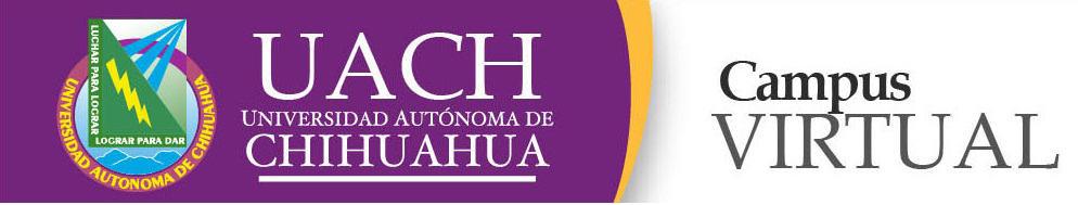 Universidad Autónoma de Chihuahua Virtual 3