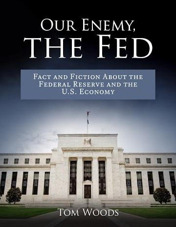 Our Enemy, The Fed - Tom Woods
