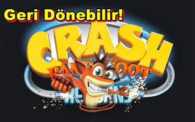 Crash Bandicoot Efsanesi Geri Dönebilir!