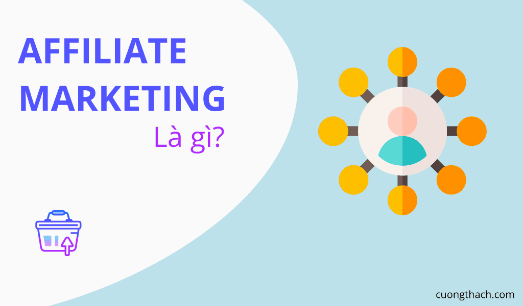 Affliate Marketing La Gi