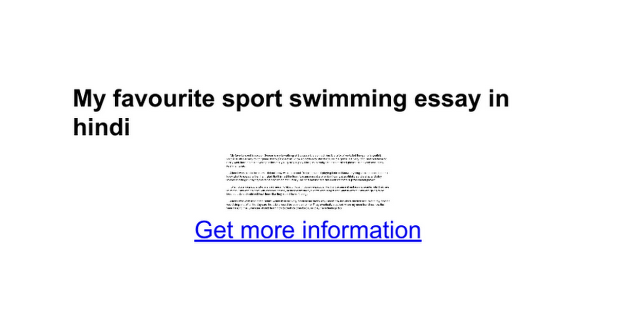 essay my favourite game swimming Short essay writing i  however, after i get some accident, my swimming's teacher said to me that i must use this it helps when i push in the water.