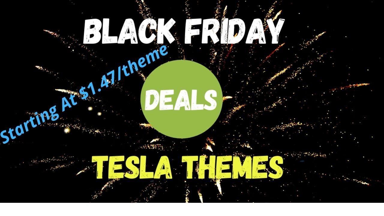 Tesla Themes: Starting At $1.47/ theme